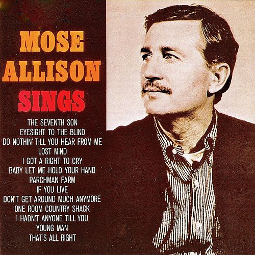 Mose Allison Sings (Remastered) by Mose Allison