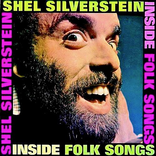 Inside Folk Songs (And Hairy Jazz) (Remastered) de Shel Silverstein