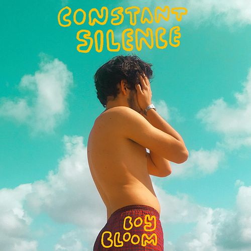 Constant Silence by Boy Bloom