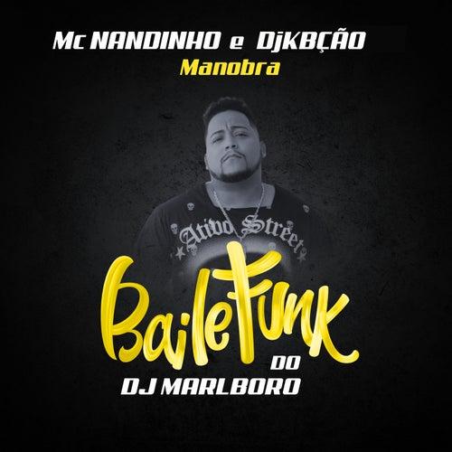 Manobra by DJ Marlboro