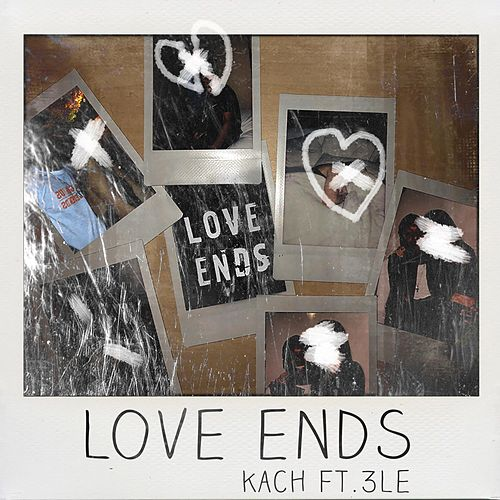 Love Ends by Kach