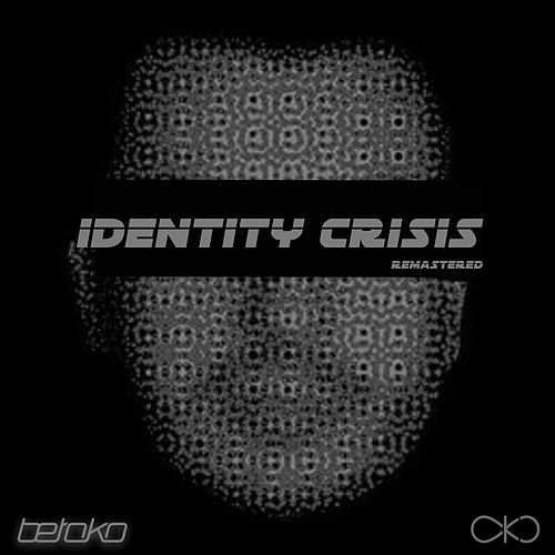 Identity Crisis (Remastered) - EP von Betoko