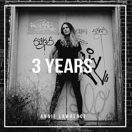 3 Years by Annie Lawrence