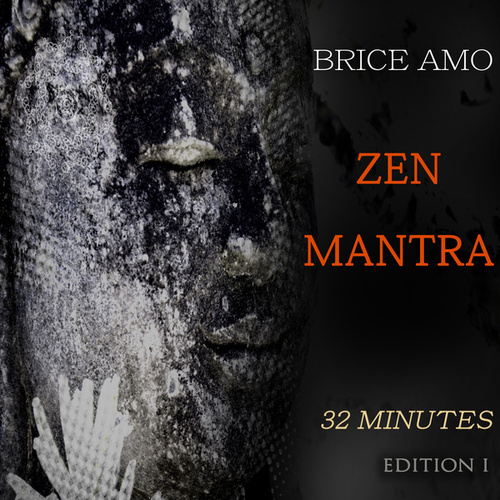 Zen Mantra by Brice AMO