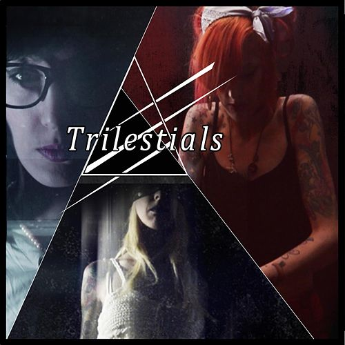 Trilestials by By Will Alone