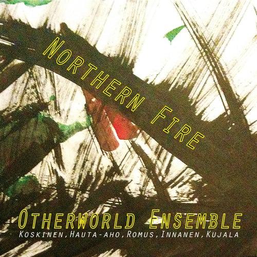 Northern Fire de Otherworld Ensemble