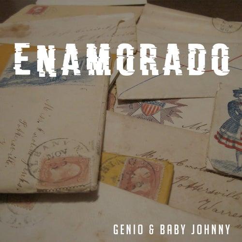 Enamorado de Genio Y Baby Johnny