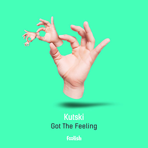 Got The Feeling (Radio Edit) by Kutski