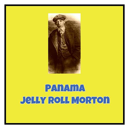 Panama by Jelly Roll Morton