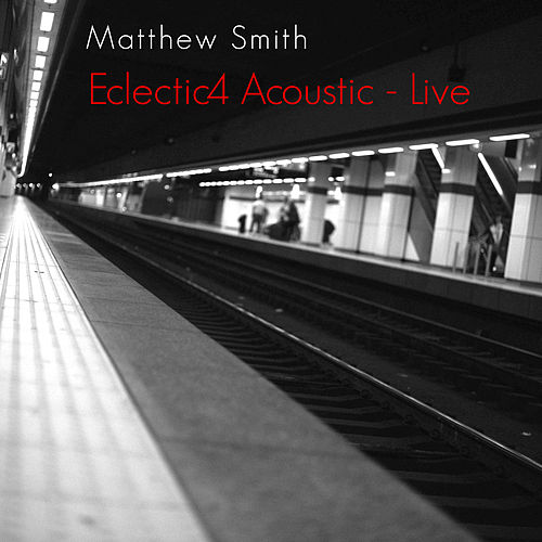 Eclectic4 Acoustic - Live by Matthew Smith