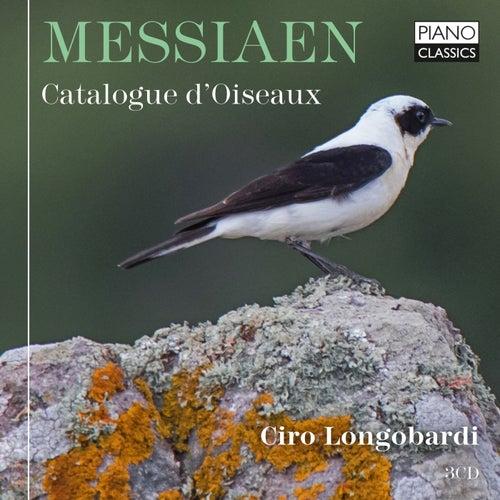 Messiaen: Catalogue d'Oiseaux by Ciro Longobardi