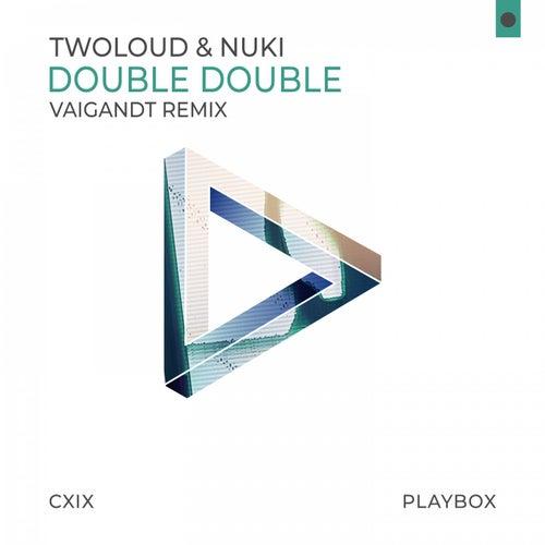 Double Double (Vaigandt Remix) de Twoloud