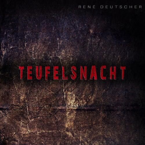 Teufelsnacht von René Deutscher