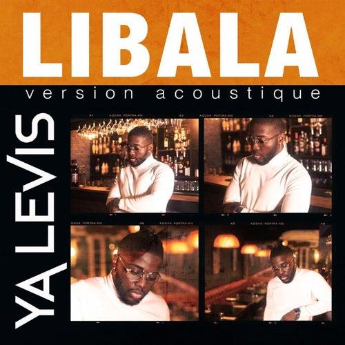 Libala (Acoustic) de Ya Levis