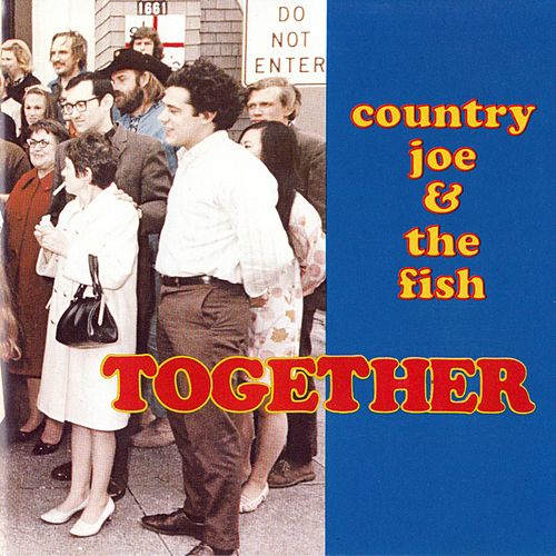 Together de Country Joe & The Fish