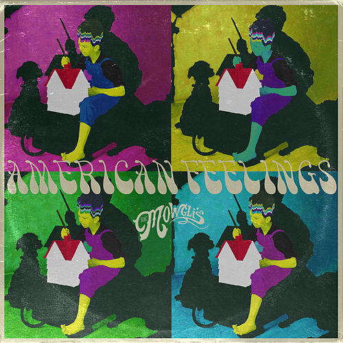American Feelings von The Mowgli's