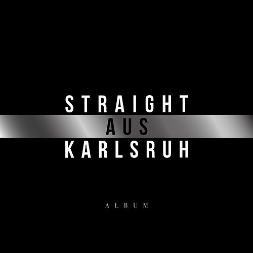 Straight aus Karlsruh by Various Artists