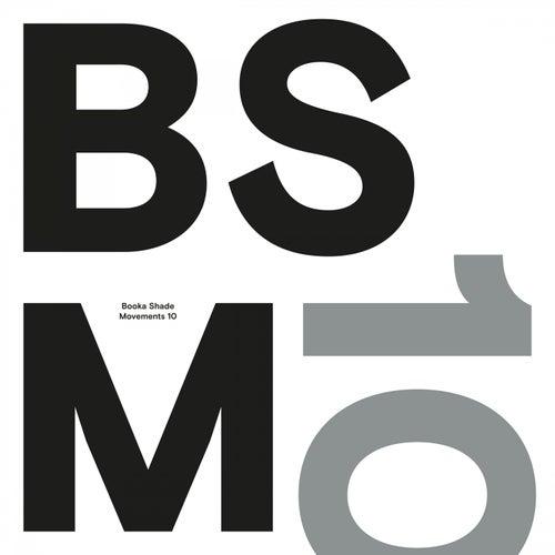 Movements 10 by Booka Shade