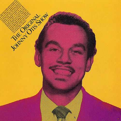 The Original Johnny Otis Show by Johnny Otis