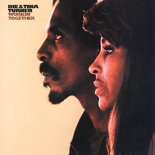 Workin' Together von Ike and Tina Turner