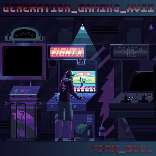 Generation Gaming XVII by Dan Bull