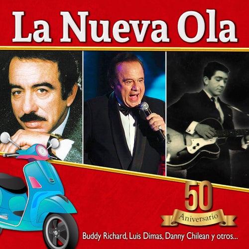 La Nueva Ola - 50 Aniversario de Various Artists
