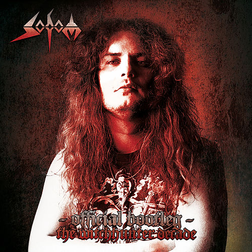 Official Bootleg: The Witchhunter Decade by Sodom