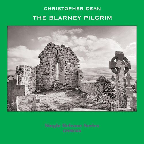 The Blarney Pilgrim by Christopher Dean