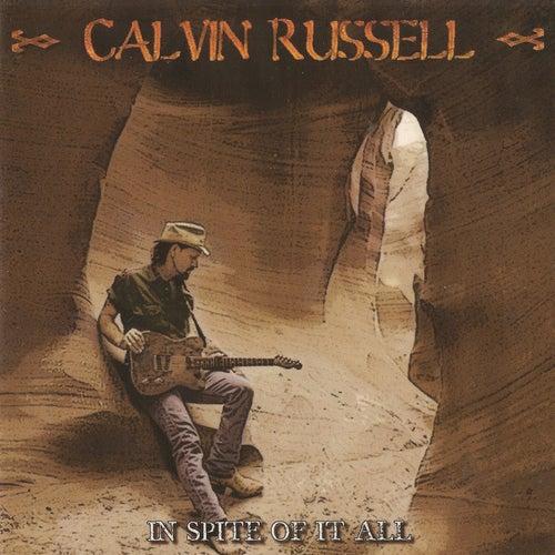 In Spite of It All de Calvin Russell