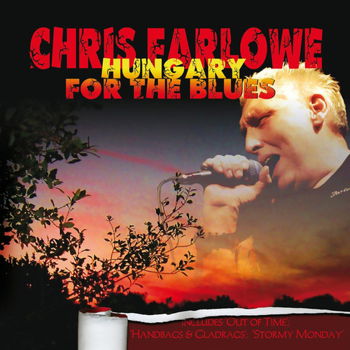 Hungary for the Blues (Live) de Chris Farlowe