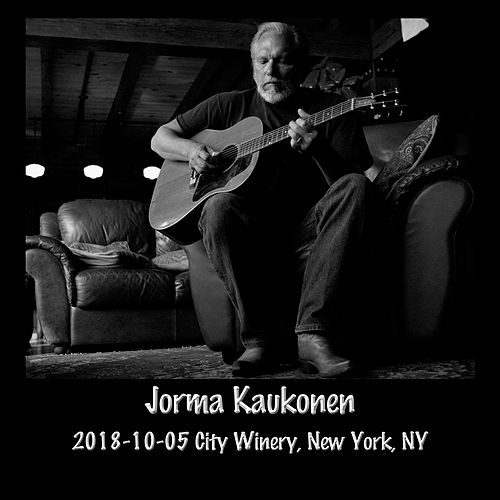 2018-10-05 City Winery, New York, NY (Live) by Jorma Kaukonen