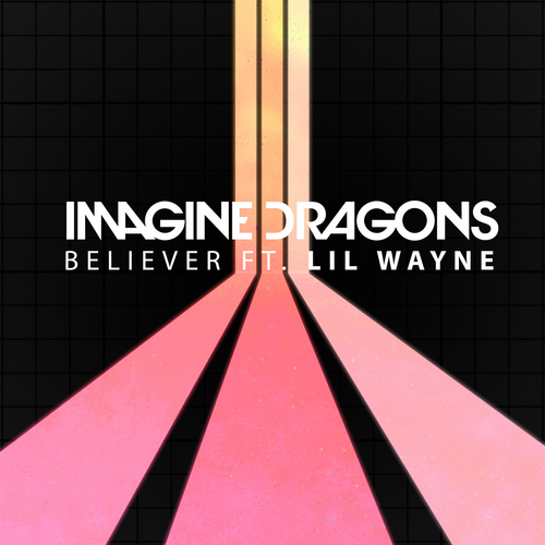Believer (feat. Lil Wayne) van Imagine Dragons