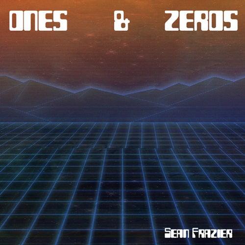 Ones & Zeros de Sean Frazier