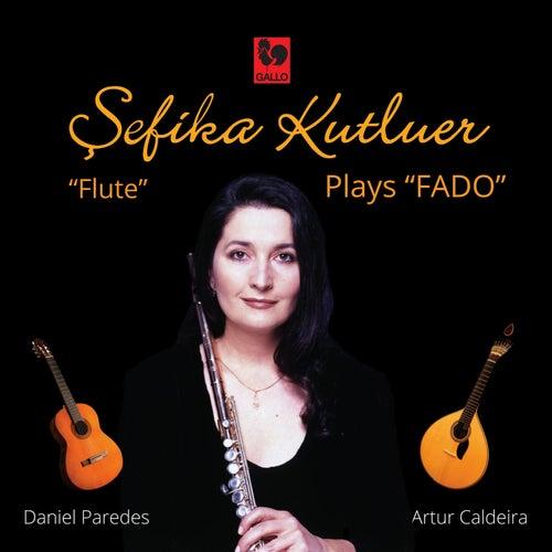 Sefika Kutluer Plays 'Fado' de Sefika Kutluer