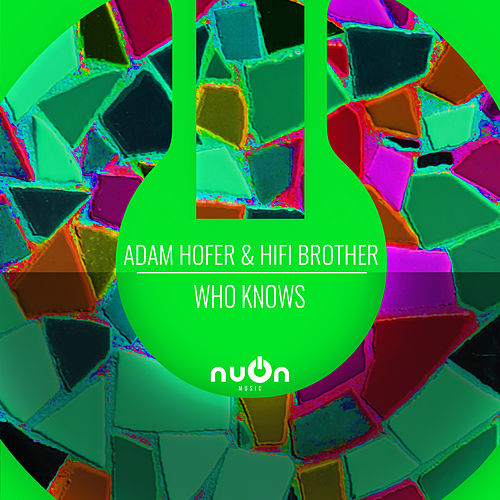 Who knows by Adam Hofer