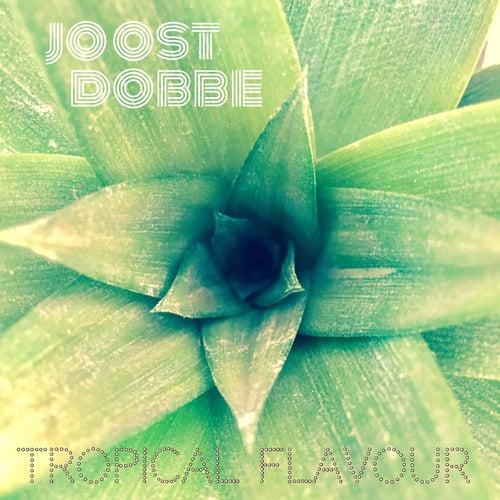 Tropical Flavour de Joost Dobbe