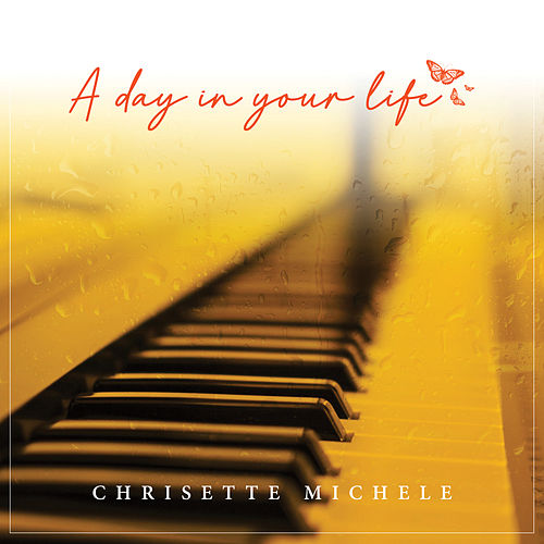 A Day in Your Life by Chrisette Michele