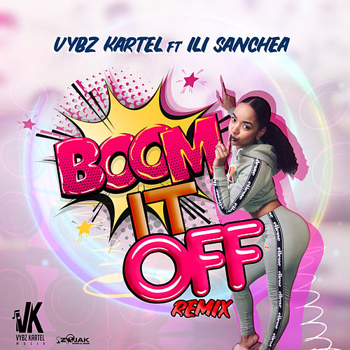 Boom It Off Remix (feat. Illi Sanchea) von VYBZ Kartel