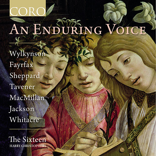 An Enduring Voice by The Sixteen