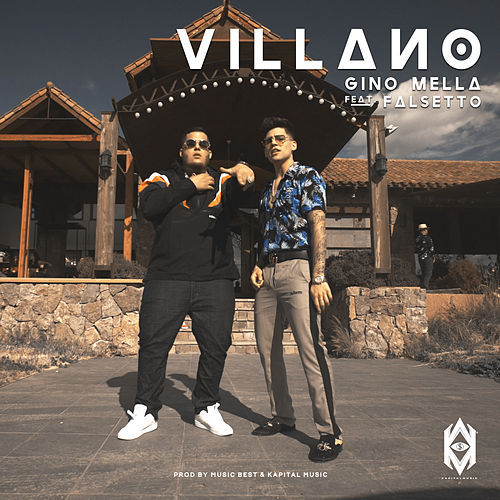 Villano by Gino Mella