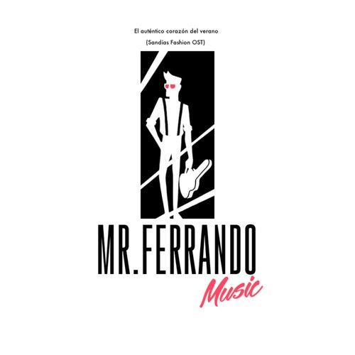 El auténtico corazón del verano by Mr. Ferrando