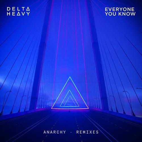 Anarchy (Remixes) de Delta Heavy