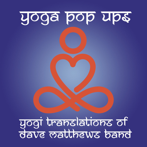 Yogi Translations of Dave Matthews Band de Yoga Pop Ups