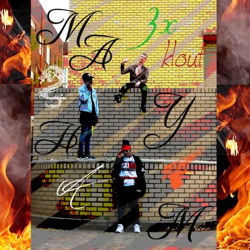 Mayhem & Three X Klout by Neo.Dievine