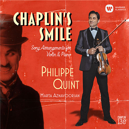 Chaplin's Smile: Song Arrangements for Violin and Piano by Philippe Quint