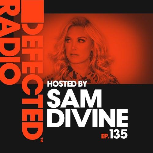 Defected Radio Episode 135 (hosted by Sam Divine) de Defected Radio
