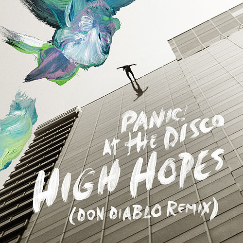 High Hopes (Don Diablo Remix) de Panic! at the Disco