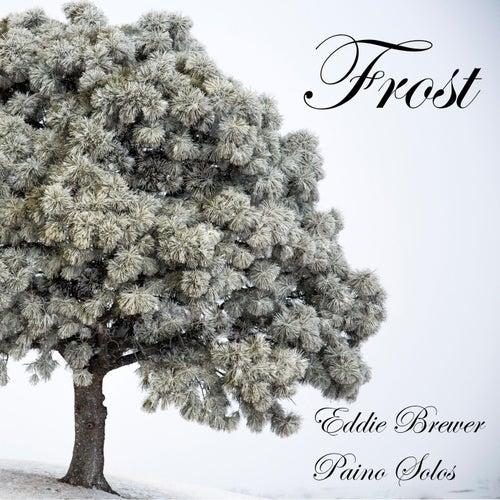 Frost by Eddie Brewer
