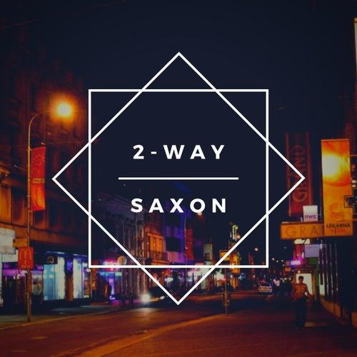 2-Way von Saxon