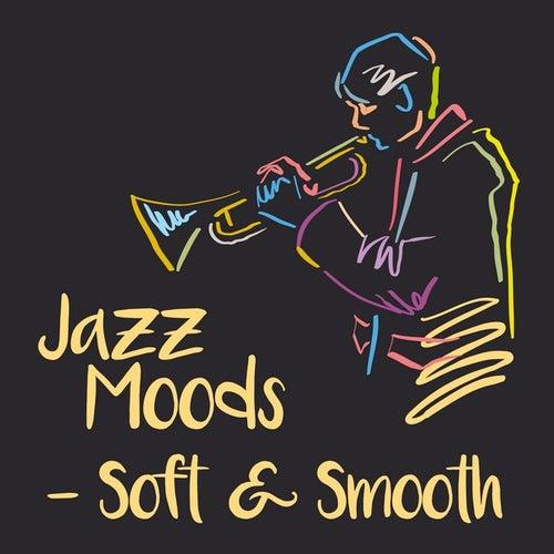 Jazz Moods - Soft & Smooth de Various Artists